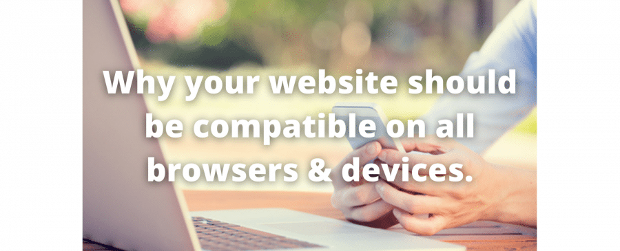 Why your website should be compatible on all devices.