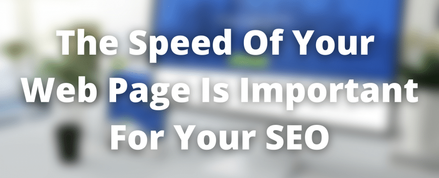 page speed is crucial for SEO